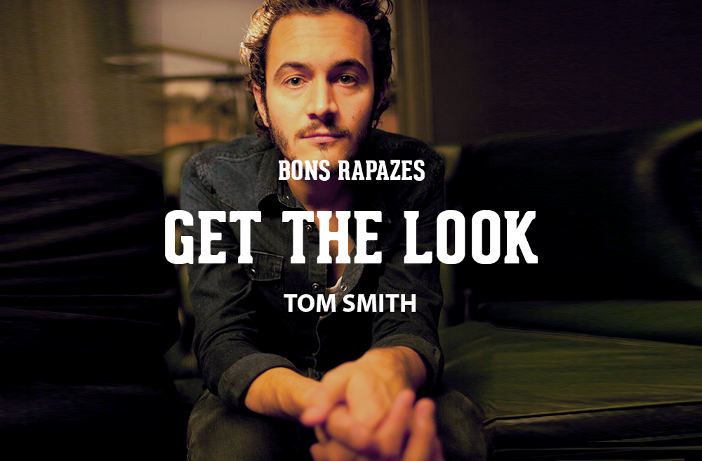 Get The look Tom Smith