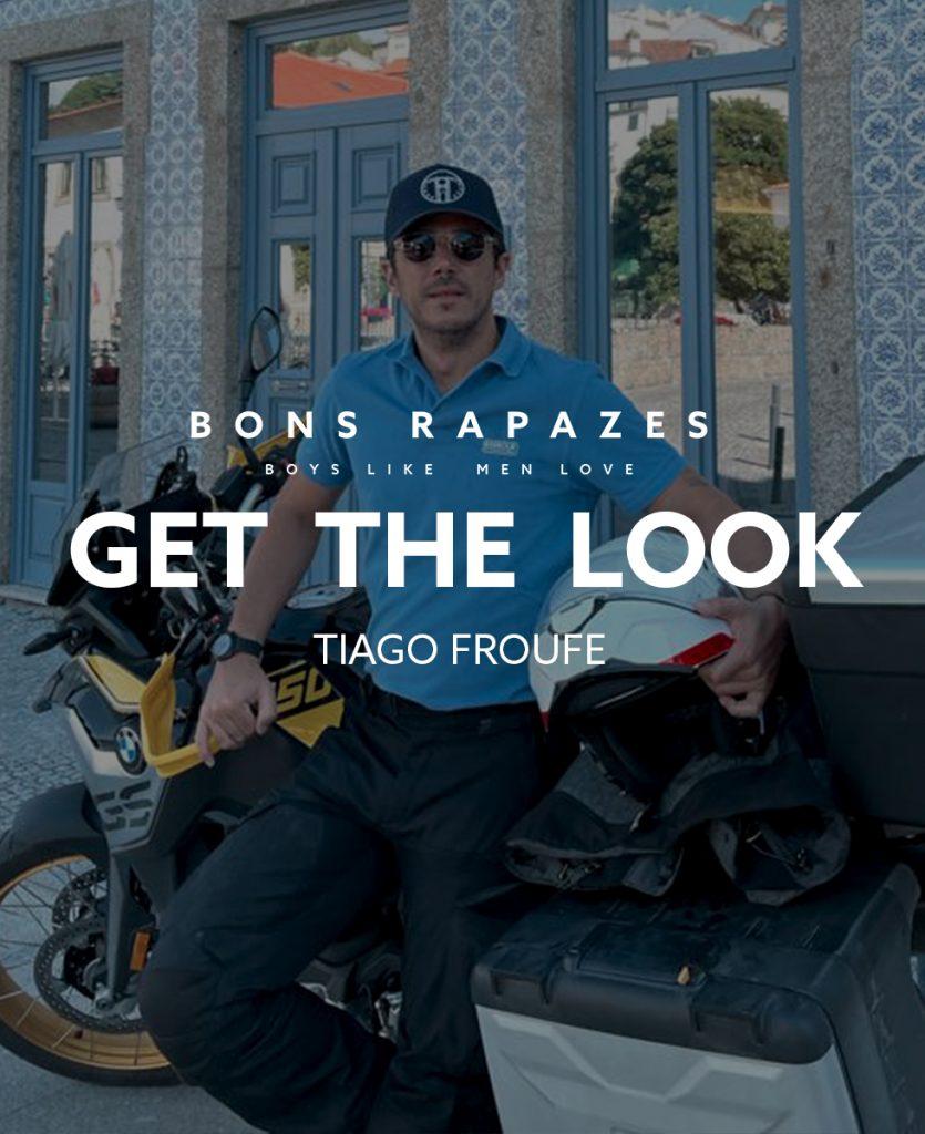 Get the look de Tiago Froufe